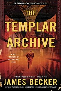 The Templar Archive by James Becker