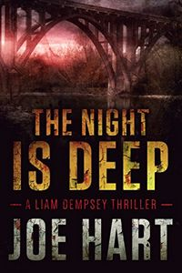 The Night Is Deep by Joe Hart