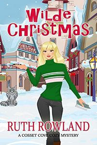 Wilde Christmas by Ruth Rowland