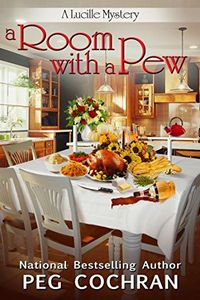 A Room with a Pew by Peg Cochran
