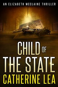 Child of the State by Catherine Lea