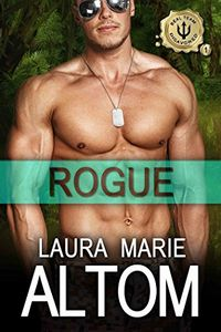 Rogue by Laura Marie Altom