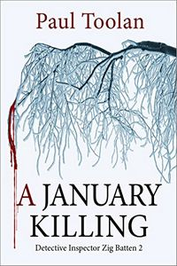 A January Killing by Paul Toolan