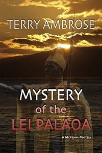 Mystery of the Lei Palaoa by Terry Ambrose