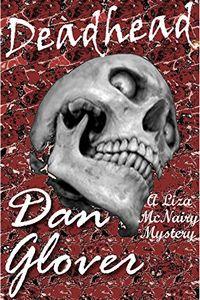 Deadhead by Dan Glover