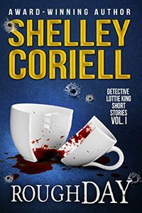 Rough Day by Shelley Coriell