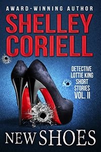 New Shoes by Shelley Coriell
