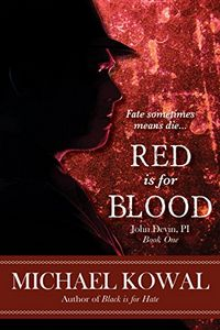 Red is for Blood by Michael Kowal