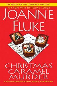 Christmas Caramel Murder by Joanne Fluke