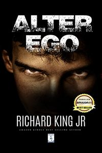 Alter Ego by Richard King, Jr.