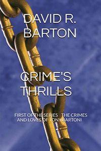 Crime's Thrills by David R. Barton
