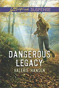 Dangerous Legacy by Valerie Hansen