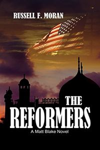 The Reformers by Russell F. Moran