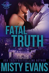 Fatal Truth by Misty Evans