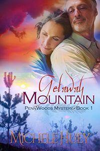 Getaway Mountain by Michele Huey