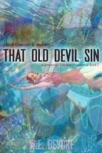 That Old Devil Sin by W. E. DeVore