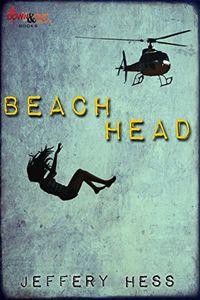 Beachhead by Jeffery Hess