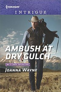 Ambush at Dry Gulch by Joanna Wayne