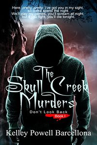 The Skull Creek Murders by Kelley Powell Barcellona