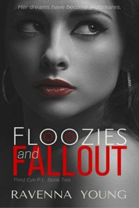 Floozies and Fallout by Ravenna Young