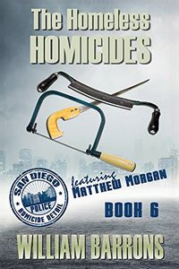 The Homeless Homicides by William Barrons