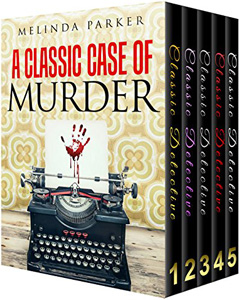 A Classic Case of Murder by Melinda Parker