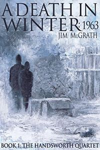 A Death in Winter by Jim McGrath