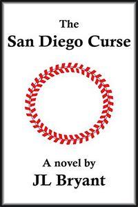 The San Diego Curse by J. L. Bryant