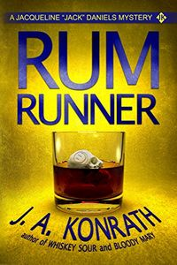 Rum Runner by J. A. Konrath