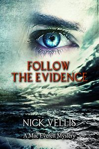 Follow the Evidence by Nick Vellis