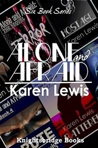 Alone and Afraid by Karen Lewis