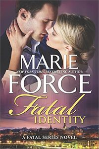 Fatal Identity by Marie Force