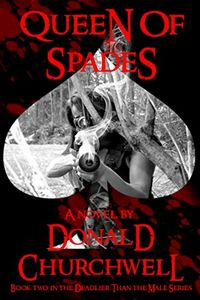 Queen of Spades by Donald Churchwell