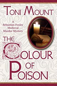 The Colour of Poison by Toni Mount
