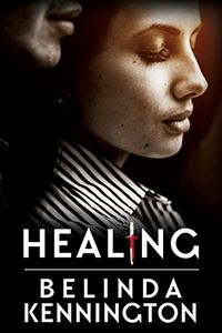 Healing by Belinda Kennington