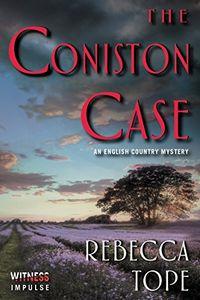 The Coniston Case by Rebecca Tope