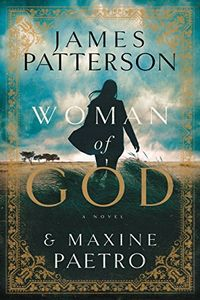 Woman of God by James Patterson and Maxine Paetro