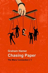 Chasing Paper by Graham Hamer