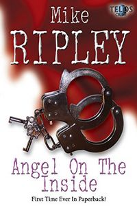 Angel on the Inside by Mike Ripley