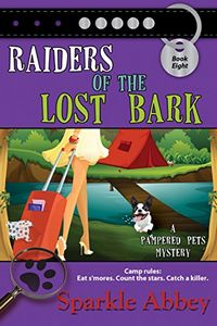 Raiders of the Lost Bark by Sparkle Abbey