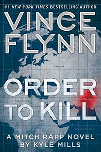 Order To Kill by Kyle Mills