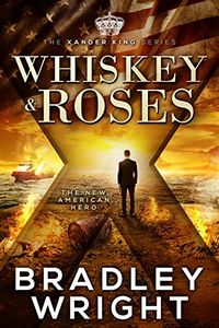 Whiskey & Roses by Bradley Wright