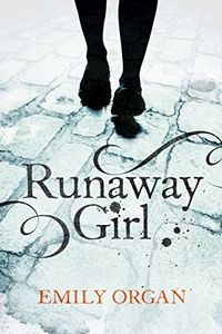Runaway Girl by Emily Organ