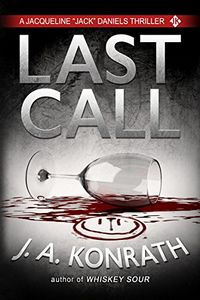 Last Call by J. A. Konrath