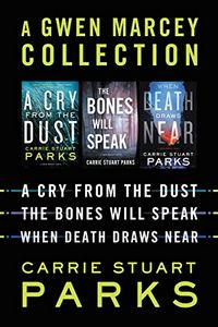 A Gwen Marcey Collection by Carrie Stuart Parks