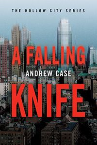 A Falling Knife by Andrew Case