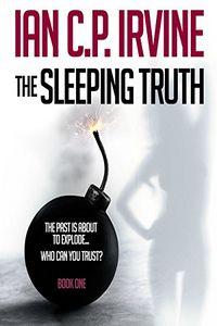 The Sleeping Truth by Ian C. P. Irvine