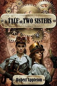 A Tale of Two Sisters by Robert Appleton