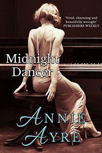 Midnight Dancer by Annie Ayre