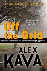 Off the Grid by Alex Kava